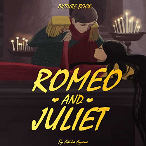 Romeo and Juliet                   By:                                                                                                                                 Akika Ayano                               Narrated by:                                                                                                                                 John Shelton                      Length: 2 mins     Not rated yet     Overall 0.0