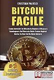 Bitcoin Facile: Come investire in Bitcoin in maniera...