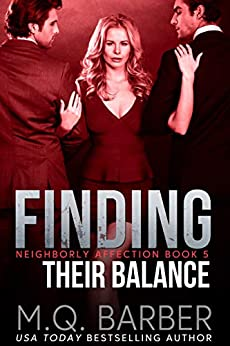 Finding Their Balance: Neighborly Affection Book 5 by [M.Q. Barber]