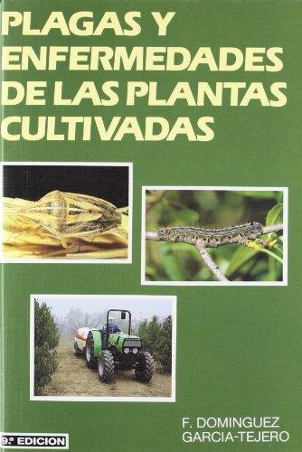 Plagas y enfermedades de las plantas cultivadas (Patología