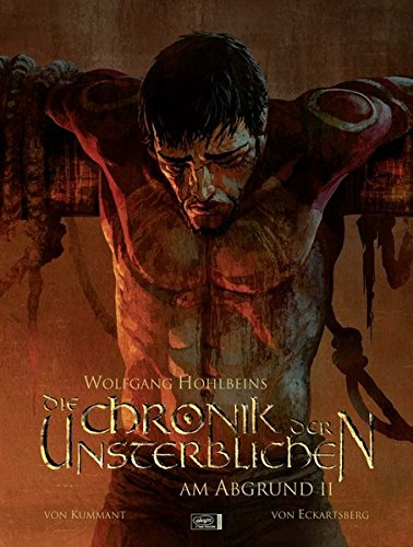 Wolfgang Hohlbeins Die Chronik der Unsterblichen 02: Am Abgrund II (Hohlbein, Wolfgang, Band 2)