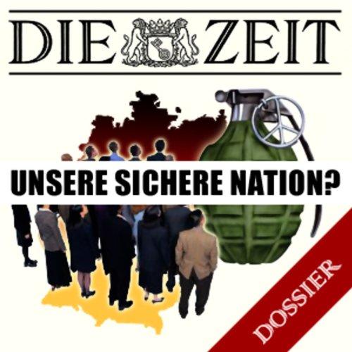 Unsere sichere Nation? (DIE ZEIT) cover art