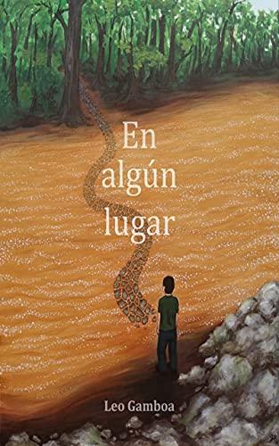 En algún lugar (Spanish Edition)