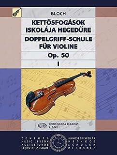 Double Stop Tutor for Violin, Op.50, Vol. 1
