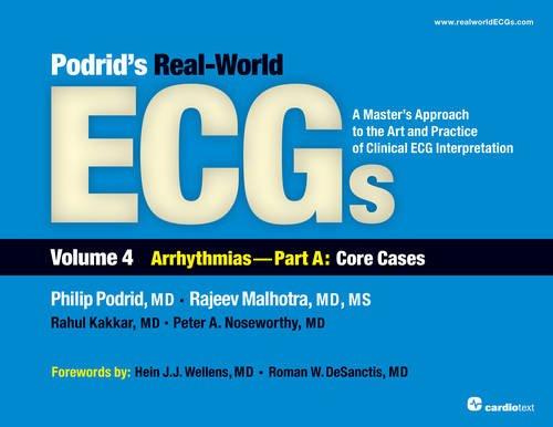 Podrid, P: Podrid's Real-World ECGs: Volume 4a, Arrhythmias