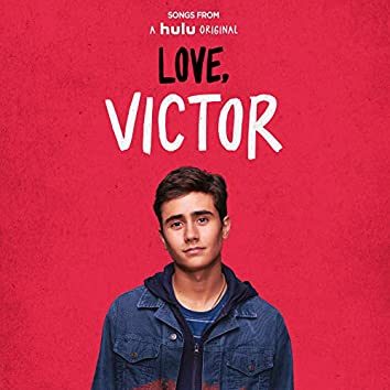 """Songs from """"Love, Victor"""" (Original Soundtrack)"""