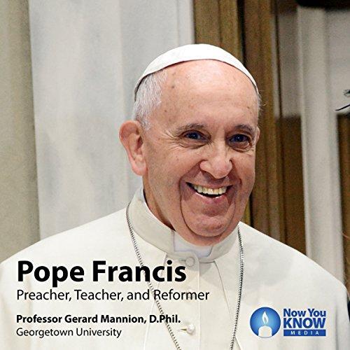 Pope Francis: Preacher, Teacher, and Reformer cover art