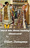 Much Ado About Nothing Illustrated (English Edition)