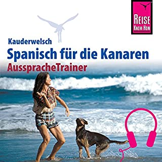 Spanisch für die Kanaren (Reise Know-How Kauderwelsch AusspracheTrainer) Titelbild