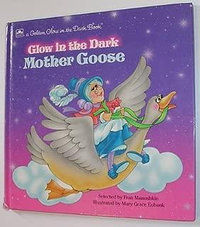 Glow in the Dark Mother Goose (A Golden glow in the dark book)