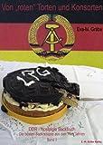 Von 'roten' Torten und Konsorten - DDR Nostalgie Backbuch