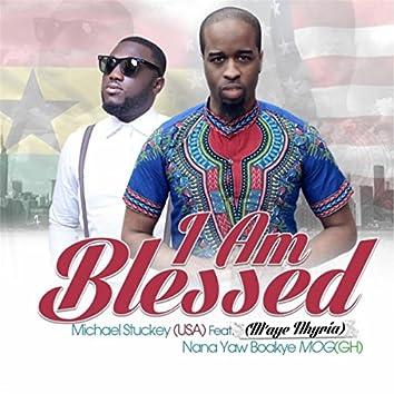 I Am Blessed (feat. Nana Yaw Boakye & M'aye Nhyria)