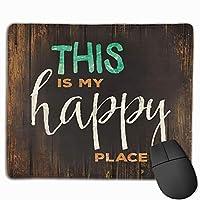 これは私の幸せな場所の敷物滑り止めのユニークなデザインゲーミングマウスパッド長方形マウスパッドアートステッチエッジのある天然ゴムマウスマット、30x25 cm /11.8x9.8インチ