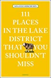 111 Places in the Lake District That You Shouldn't Miss (111 Places/Shops)