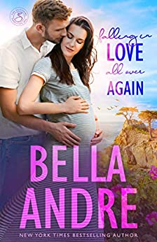 Falling In Love All Over Again: The Sullivans (Babymoon Novella) by [Bella Andre]