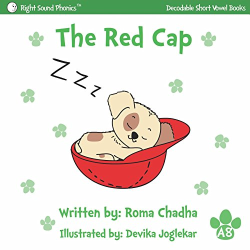 A8 - The Red Cap: Every Child's First Phonics Reader (Phonics, Sight Words & Short Vowel Storybooks (Decodable Readers) K-3 & for children with dyslexia Book 11) (English Edition)