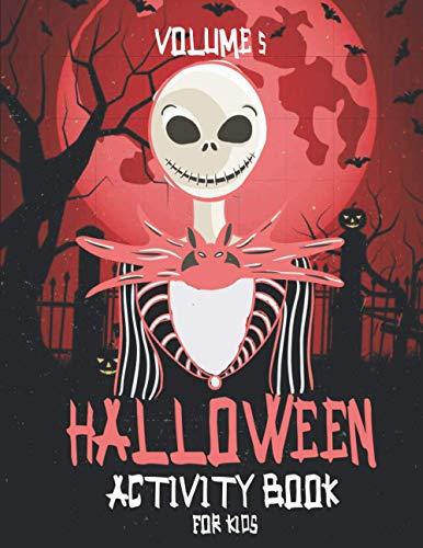 Halloween Activity Book For Kids V5: 31+ Happy Halloween Activities with Cute Spooky Scary Things Coloring Pages for Kids, Toddlers and Preschool ( halloween childrens books )
