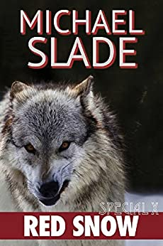 Red Snow: A Special X Thriller by [Michael Slade]