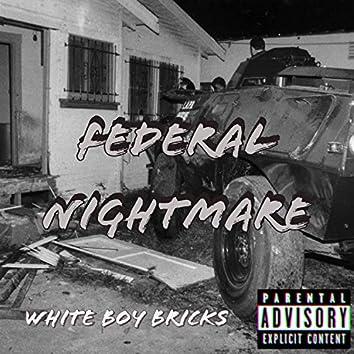 Federal Nightmare