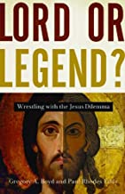 jesus lord or legend