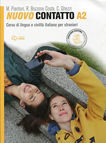 Neuer Kontakt. Italienischer Sprach- und Zivilisationskurs für Ausländer. Stufe A2: Volume A2 (Manuale + Eserciziario) (NUOVO CONTATTO)