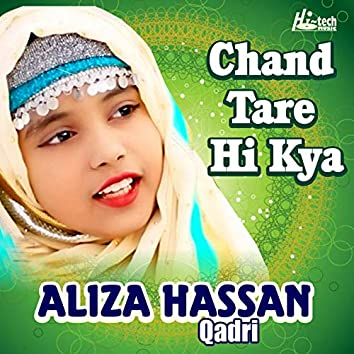 Chand Tare Hi Kya