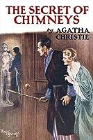 The Secret of Chimneys (Agatha Christie Facsimile Edtn)