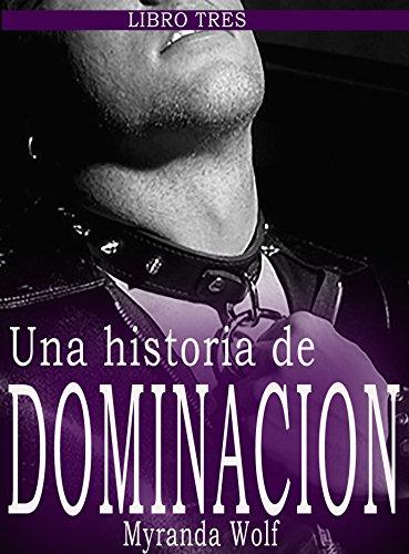 Mi hermoso modelo: una historia de dominacion Libro tres: (Erotica gay en español BDSM)