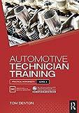 Automotive Technician Training: Practical Worksheets Level 3 (English Edition)