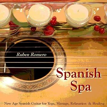 Spanish Spa Guitar (Spanish, Classical & New Age Flamenco Guitar for Massage, Spas, Yoga  & Relaxation)