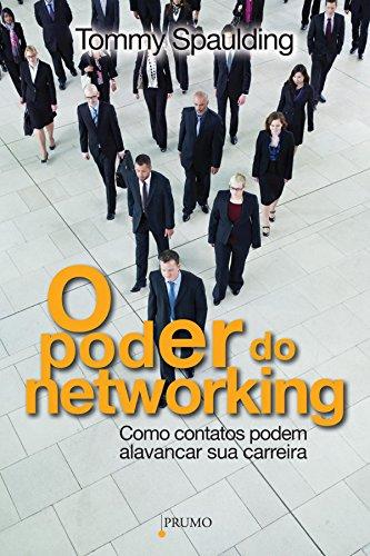 O Poder do Networking: Como contatos podem alavancar sua carreira