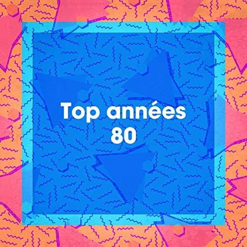 Le meilleur des années 80, Tubes des années 80, Top variété française