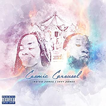 Cosmic Carousel (feat. Ivvy Jones)