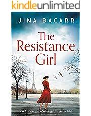 The Resistance Girl: A heartbreaking World War 2 historical fiction novel for 2021
