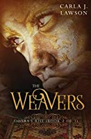 The Weavers: Odara's Rise (Book 2 of 3)