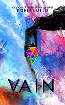 VAIN: Series Standalone 1 (The Seven Deadly Series) by [Fisher Amelie]
