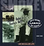 Best Damn Garage in Town: The World According to Smokey by Smokey Yunick (2001-07-01)