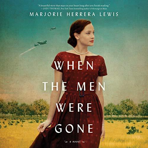 When the Men Were Gone Audiobook By Marjorie Herrera Lewis cover art
