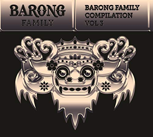 The Barong Family Compilation vol.3