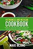 Best Vietnamese Cookbooks - Vietnamese And Mexican Cookbook: 2 Books In 1: Review