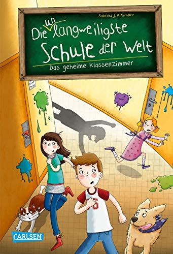 Die unlangweiligste Schule der Welt 2: Das geheime Klassenzimmer: Kinderbuch ab 8 Jahren über eine lustige Schule mit einem Geheimagenten (2)