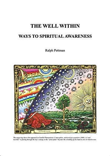 The Well Within: Ways to Spiritual Awareness