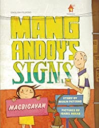 Mang Andoy's Signs byMailin Paterno, illustrated by Isabel Roxas