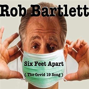 Six Feet Apart: The Covid 19 Song