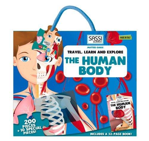 The human body. Travel, learn and explore. Ediz. illustrata (Travel, Learn, & Explore)