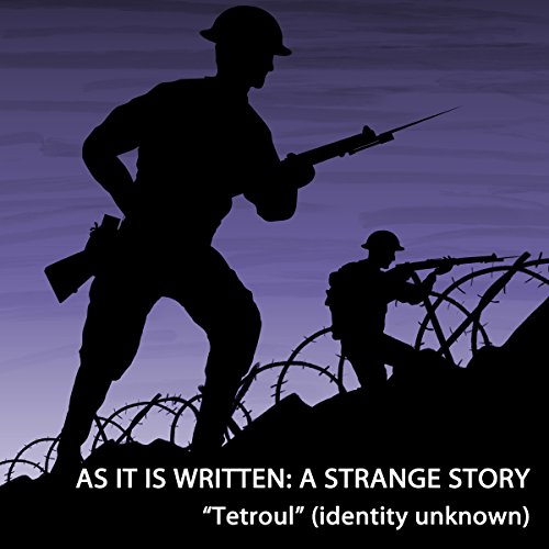 As It Is Written     A Strange Story              By: