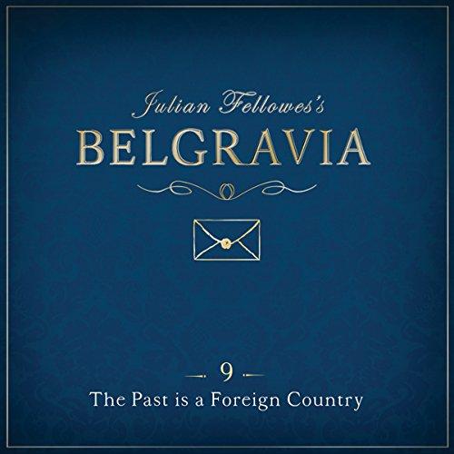 Julian Fellowes's Belgravia, Episode 9 Titelbild