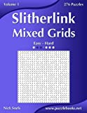 Slitherlink Mixed Grids: Easy to Hard, 276 Puzzles: 1 brain enhancers May, 2021