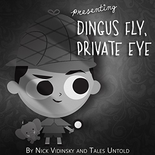 Dingus Fly, Private Eye audiobook cover art