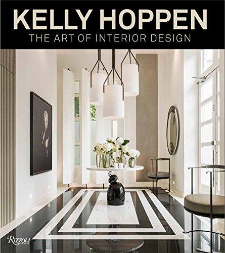 Kelly Hoppen: The Art of Interior Design